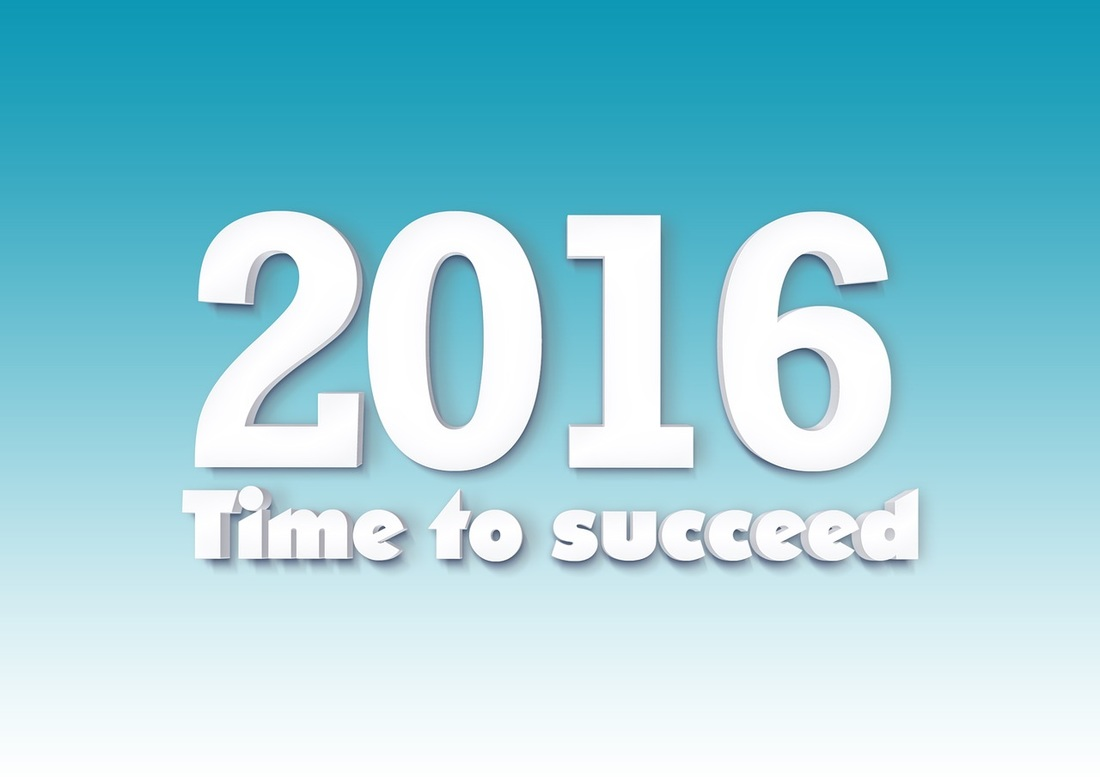 2016 - Time to succeed in business